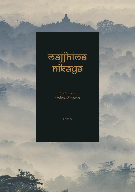 Tom 2 Majjhima Nikāya— Zbiór mów średniej długości